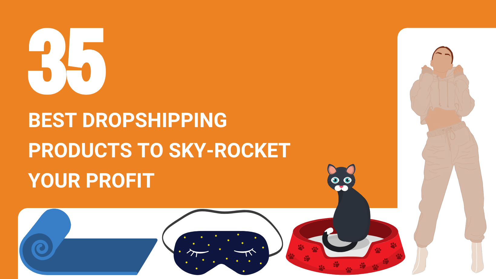 35 BEST DROPSHIPPING PRODUCTS TO SKY ROCKET YOUR PROFIT