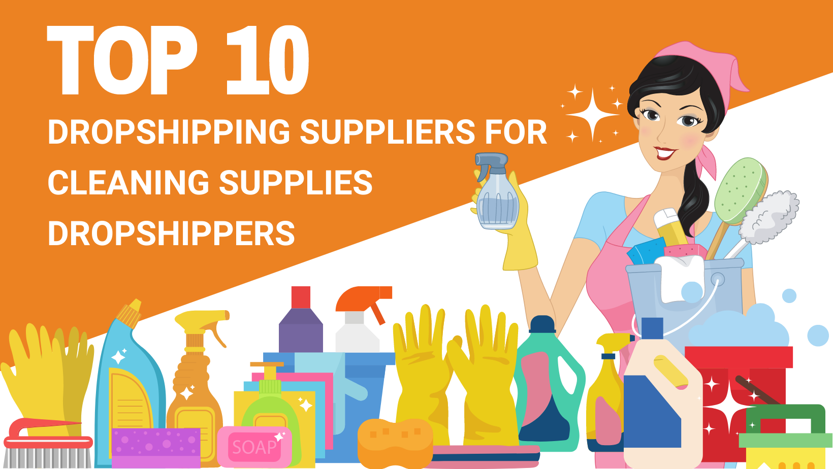 TOP 10 DROPSHIPPING SUPPLIERS FOR CLEANING SUPPLIES DROPSHIPPERS