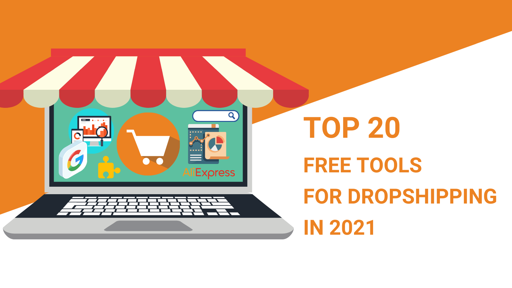 TOP 20 FREE TOOLS FOR DROPSHIPPING IN 2021