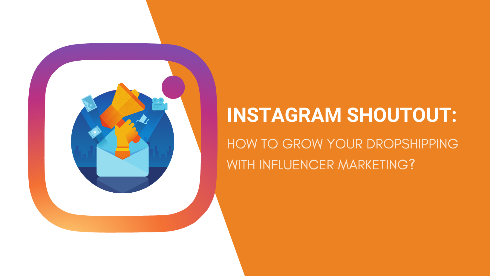 INSTAGRAM SHOUTOUT HOW TO GROW YOUR DROPSHIPPING WITH INFLUENCER MARKETING