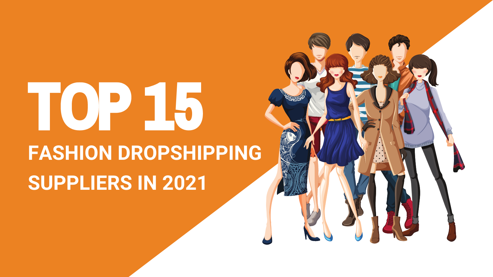 TOP 15 FASHION DROPSHIPPING SUPPLIERS IN 2021