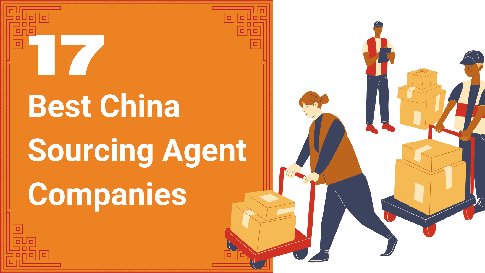 17 Best China Sourcing Agent Companies