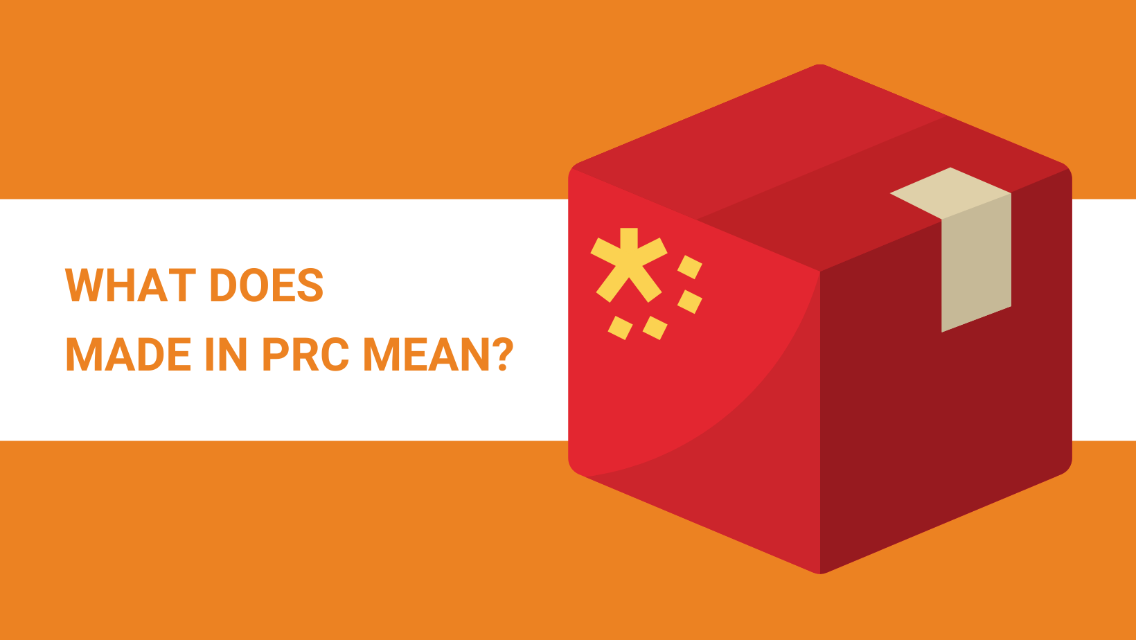 Made in PRC: What Does It Mean?